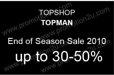 TOPSHOP and TOPMAN End of Season sale 2010 ลด 30-50%