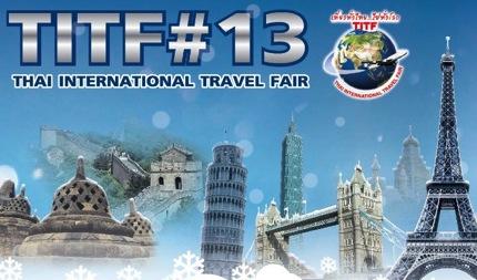 Thai International Travel Fair 2013 TITF 13