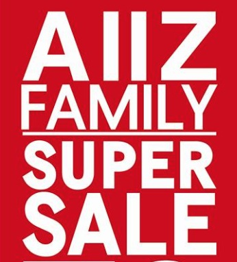 Promotion AIIZ FAMILY SUPER SALE up to 70% off @ Fashion Island