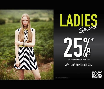 Promotion CC Double O Ladies Special 25% OFF For GEOMETRIX POLO COLLECTION