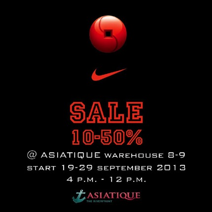 Promotion Nike Sale up to 50% @ Asiatique River Front