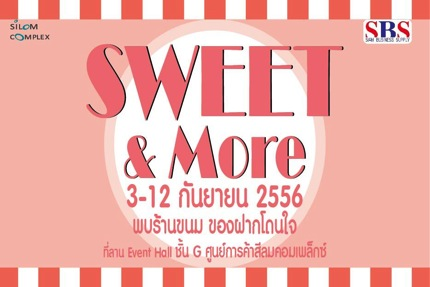 Promotion Sweet&More 2013 @ Silom Complex