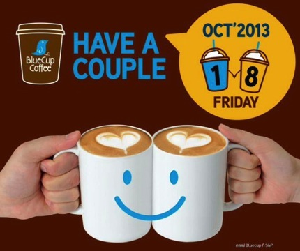 Promotion BlueCup Coffee D-Day Buy 1 Get 1 Free [18Oct.2013]