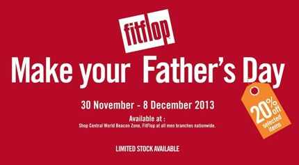 Promotion Fitflop Father's Day 2013 Sale 20% off All Items All Branches