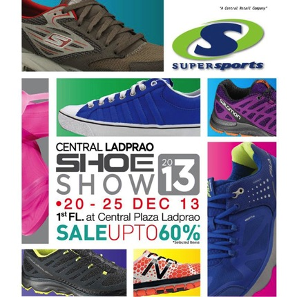 Promotion Central Ladprao Shoe Show 2013 by Supersports  Sale up to 60% off