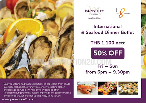 Review Inter Seafood Buffet Save 50% The 8 Restaurant @ Mercure Ibis Siam