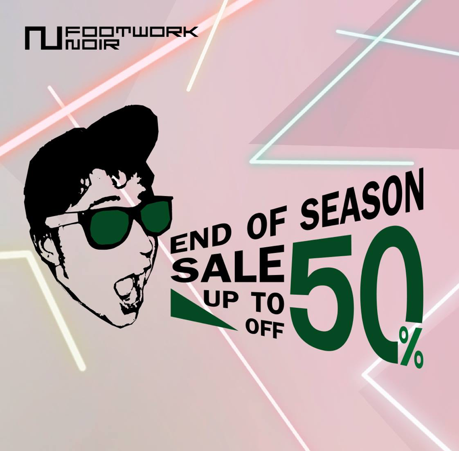 Promotion FOOTWORK NOIR END OF SEASON SALE UP TO 50% OFF [July.2016]