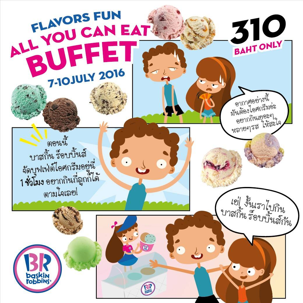 Promotion Flavors Fun All You Can Eat Buffet IceCream Baskin-Robbins Only 310.-