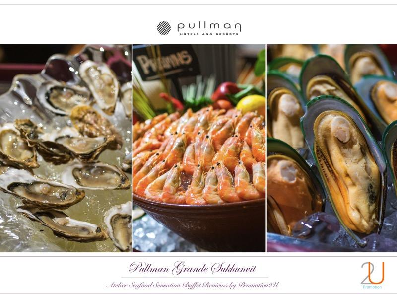 Poster review promotion Buffet Seafood Sensation Altelier at Pullman Grande Sukhumvit p7