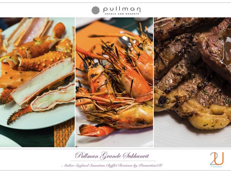 Poster review promotion Buffet Seafood Sensation Altelier at Pullman Grande Sukhumvit p8