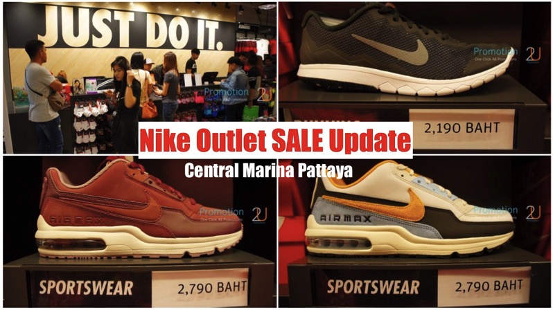 Update Review Promotion Nike Sale @ Nike Outlet Central Marina Pattaya [25Mar.2017]
