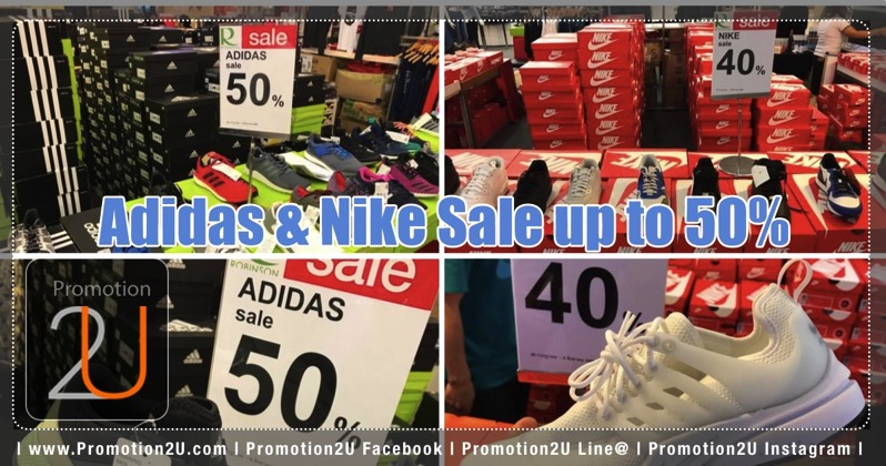 Promotion Adidas  Nike Sale up to 50 Off  Robinson Clearance Sale 2017