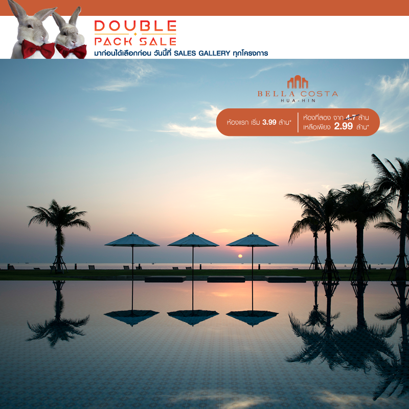 Promotion Property Perfect: Double Pack Sale Bella costa Hua-Hin