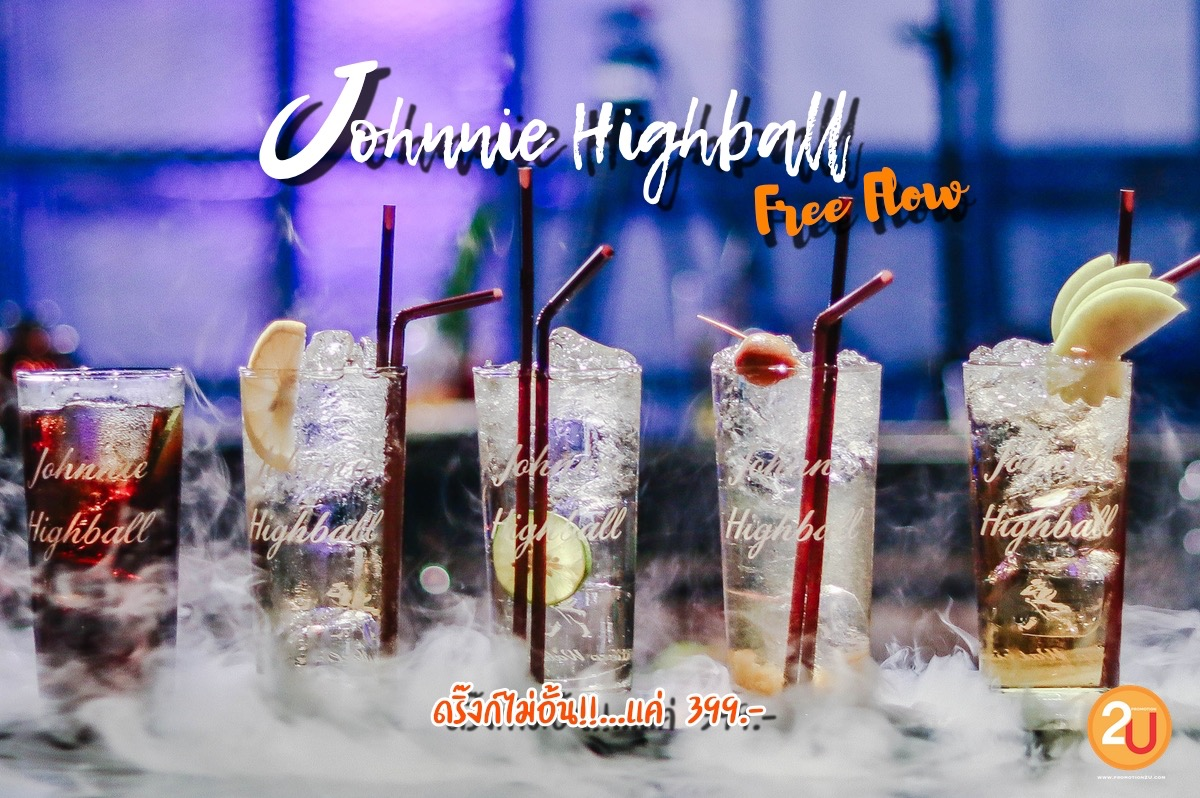 Promotion Johnnie Highball Free Flow Only 399 at MYST Thonglor