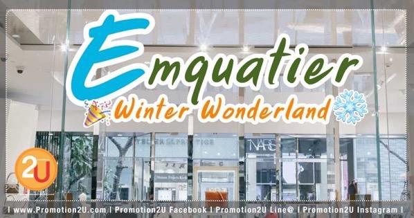 Promotion The Emporium, The EmQuartier Winter Wonderland Sale