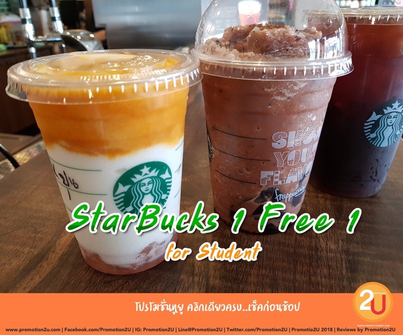 Promotion Starbucks 2019 Buy 1 Get 1 Free fot Student FULL