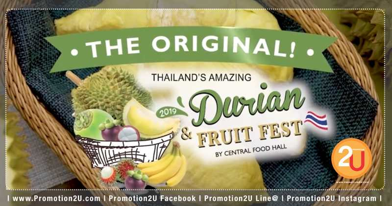 The Original Thailand s Amazing Durian  Fruit Fest 2019